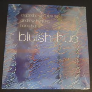 Bluish Hue physical album by Alex Canales Trio